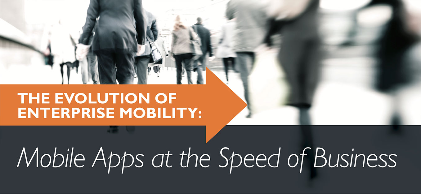 Mobile Apps at the Speed of Business