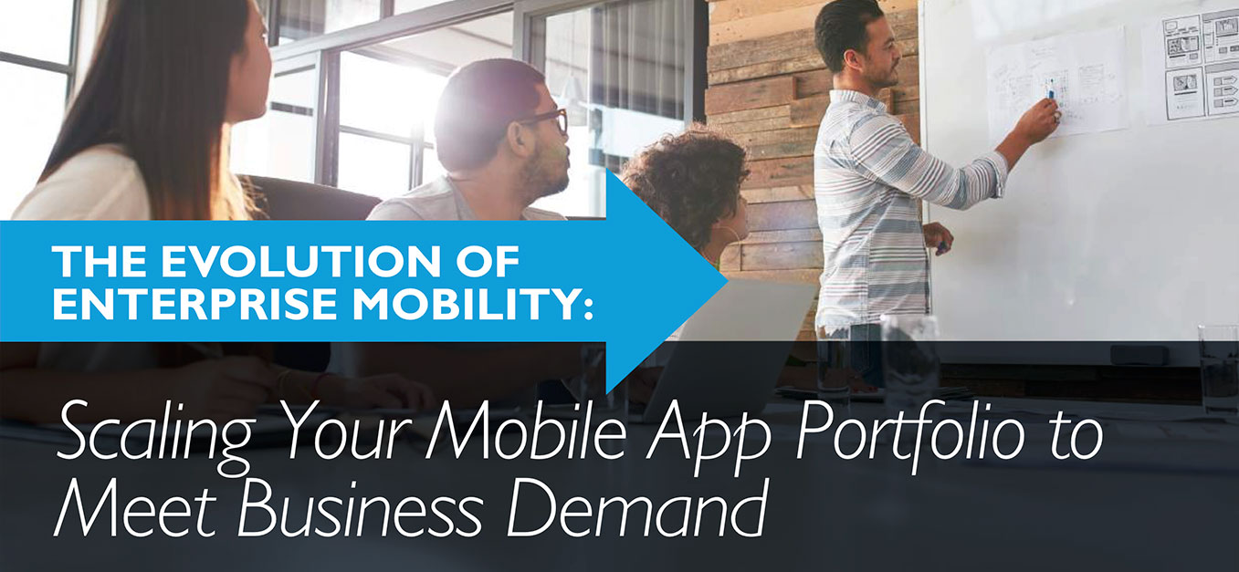 Scaling Your Mobile App Portfolio to Meet Business Demand